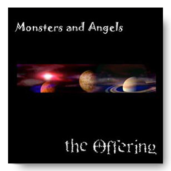 Monsters and Angels – the Offering © Fierce Kitten Records 2006