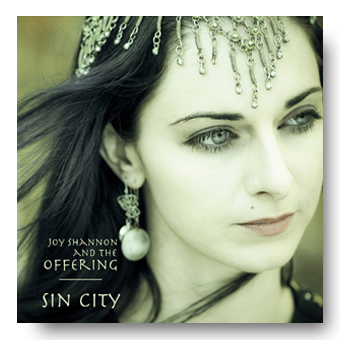 Sin City Remixes (Gary Flanagan and Betterwings) – Joy Shannon and the Offering © Fierce Kitten Records 2012