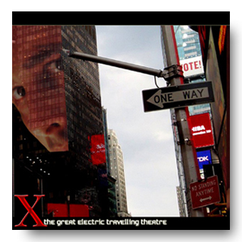 X – The Electric Travelling Theatre © Fierce Kitten Records 2012